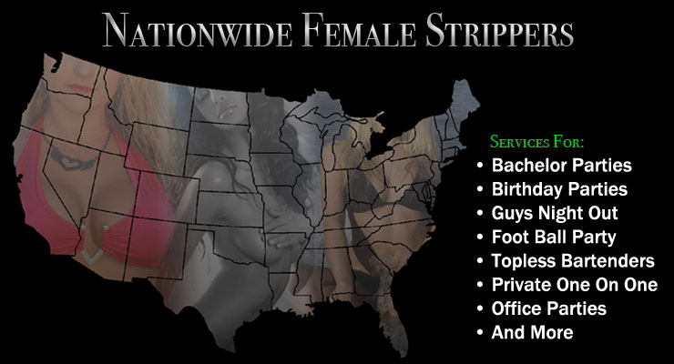 Nationwide Female Strippers