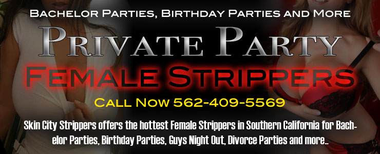 Southern California Female Strippers